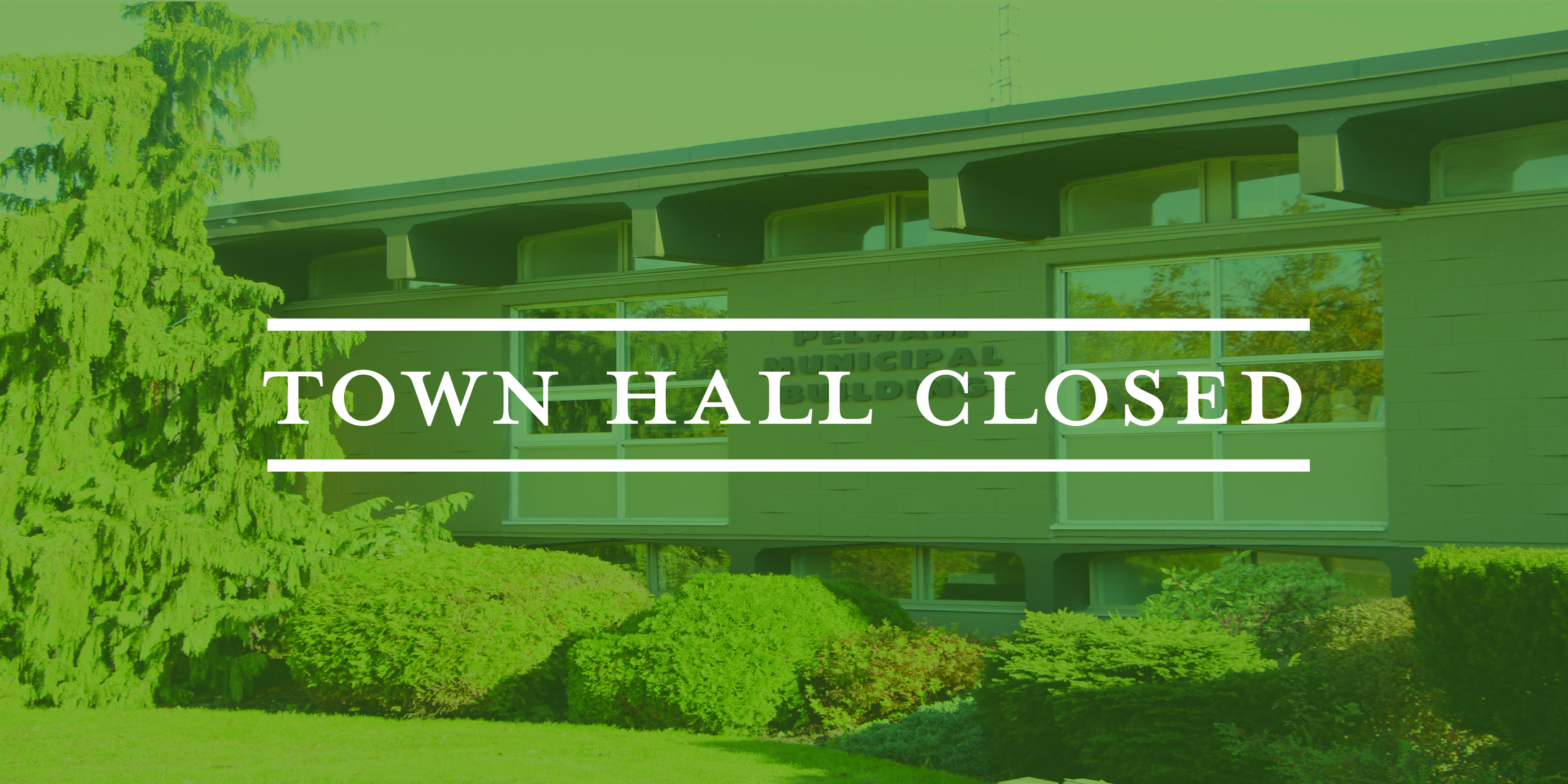 town hall closed text on green background